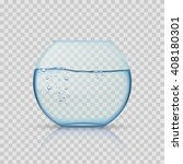 realistic glass fishbowl ... | Shutterstock .eps vector #408180301