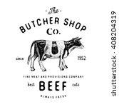 butcher shop vintage logotype... | Shutterstock .eps vector #408204319