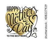 mothers day. typographic card... | Shutterstock . vector #408227929