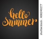 hello summer hand lettering.... | Shutterstock .eps vector #408240277