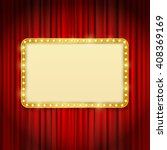golden frame with light bulbs... | Shutterstock . vector #408369169