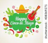 cinco de mayo  fifth of may ... | Shutterstock .eps vector #408369271
