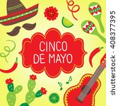 cinco de mayo  fifth of may ...   Shutterstock .eps vector #408377395