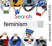 Small photo of Feminism Advocacy Belief Equality Movement Concept