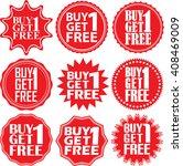 buy 1 get 1 free red label. buy ... | Shutterstock .eps vector #408469009