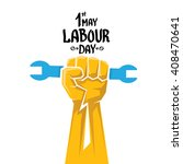 1 may   labour day. vector... | Shutterstock .eps vector #408470641