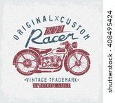 racer vintage vector grunge... | Shutterstock .eps vector #408495424