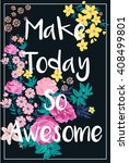 flowers print slogan. for t... | Shutterstock .eps vector #408499801