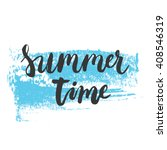 Hand Drawn Phrase Summer Time...