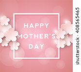 happy mothers day. retro... | Shutterstock .eps vector #408565465