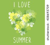 i love summer. decorative... | Shutterstock .eps vector #408693709