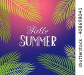 summer poster with palm leaf... | Shutterstock .eps vector #408698041