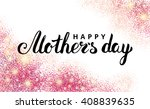 happy mother day pink glitter... | Shutterstock .eps vector #408839635