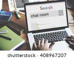 chat room communication online... | Shutterstock . vector #408967207