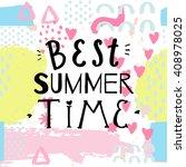 best summer time hand drawing...   Shutterstock .eps vector #408978025