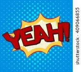 colorful comic book speech... | Shutterstock .eps vector #409066855