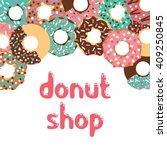 vector donut set. vector donut... | Shutterstock .eps vector #409250845