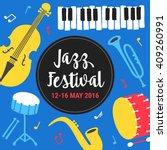 jazz festival poster template.... | Shutterstock .eps vector #409260991