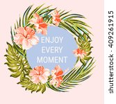 enjoy every moment  vector... | Shutterstock .eps vector #409261915