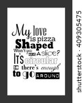 food quote. pizza quote. my... | Shutterstock .eps vector #409305475