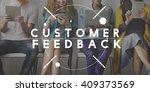 customer feedback questions... | Shutterstock . vector #409373569
