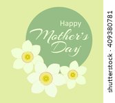 vector card  text happy mother... | Shutterstock .eps vector #409380781