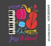 jazz festival placard. piano ... | Shutterstock .eps vector #409389049