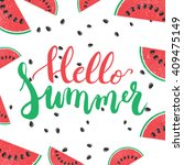 hello summer brush hand painted ... | Shutterstock .eps vector #409475149