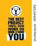 the best project you will ever... | Shutterstock .eps vector #409497595