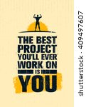 the best project you will ever... | Shutterstock .eps vector #409497607