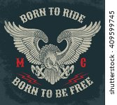 born to ride born to be free...
