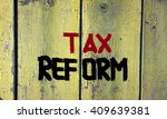 tax reform concept | Shutterstock . vector #409639381