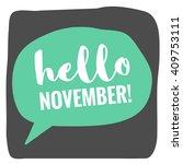 hello november   vector flat... | Shutterstock .eps vector #409753111