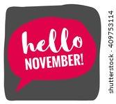 hello november   vector flat... | Shutterstock .eps vector #409753114