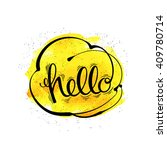 the inscription hello  a... | Shutterstock .eps vector #409780714