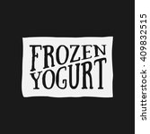ice cream shop design labels.... | Shutterstock .eps vector #409832515