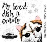 my food dish is empty.... | Shutterstock . vector #409944961