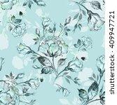 watercolor seamless pattern... | Shutterstock . vector #409947721