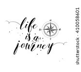 life is a journey.... | Shutterstock .eps vector #410058601