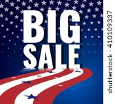 big sale. abstract american... | Shutterstock .eps vector #410109337