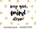 keep your mind clean...