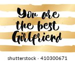you are the best girlfriend... | Shutterstock .eps vector #410300671