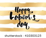 happy labour's day inscription. ... | Shutterstock .eps vector #410303125