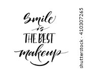 smile is the best makeup card.... | Shutterstock .eps vector #410307265