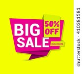 big sale. sale banner design.... | Shutterstock .eps vector #410381581