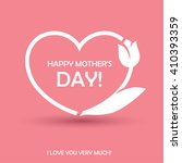 happy mothers day design with... | Shutterstock .eps vector #410393359