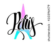 hand lettering paris. vector... | Shutterstock .eps vector #410396479