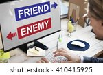 Small photo of Friend Enemy Opposite Adversary Dilemma Choice Concept