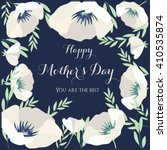 happy mother's day  flowers... | Shutterstock .eps vector #410535874