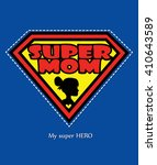 super mom and a silhouette of... | Shutterstock .eps vector #410643589